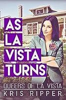 As La Vista Turns (Queers of La Vista Book 5)
