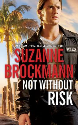 Not Without Risk (Undercover Cops, #1)