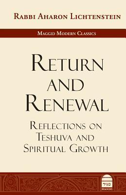 Return and Renewal: Reflections on Teshuva and Spiritual Growth