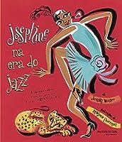 Josephine na Era do Jazz (Em Portuguese do Brasil)
