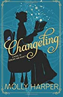 Changeling: (Sorcery and Society Book 1) (Volume 1)