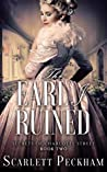 The Earl I Ruined (The Secrets of Charlotte Street, #2)
