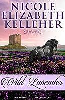 Wild Lavender (The Aurelian Guard Book 1)