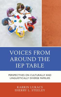 Voices from Around the IEP Table: Perspectives on Culturally and Linguistically Diverse Families