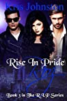 Rise in Pride Roz by Kris Johnston