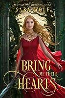 Bring Me Their Hearts (Bring Me Their Hearts, #1)