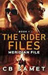 Meridian File (The Rider Files, #1)