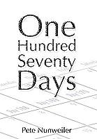 One Hundred Seventy Days: A Caregiver's Memoir of Cancer and Necrotizing Fasciitis