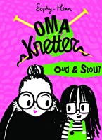Oma Knetter: Oud en Stout