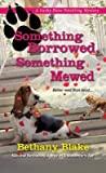 Something Borrowed, Something Mewed (Lucky Paws Petsitting Mystery #5)
