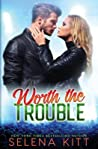 Worth the Trouble (Tyler & Katie #3)