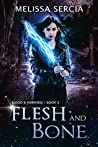 Flesh and Bone (Blood and Darkness Book 2)