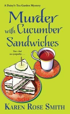 Murder with Cucumber Sandwiches (Daisy's Tea Garden Mystery #3)