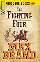 The Fighting Four (Prologue Western)