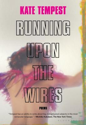 Running Upon the Wires: Poems