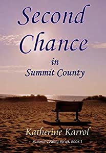 Second Chance in Summit County (Summit County #1)