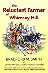 The Reluctant Farmer of Whimsey Hill: Library Edition
