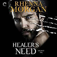 Healer's Need (Ancient Ink, #2)