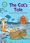 The Cat's Tale: Independent Reading Turquoise 7 (Reading Champion)