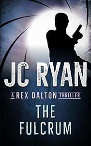 The Fulcrum (Rex Dalton #1)