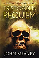 Tristopolis Requiem