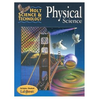Physical Science, Annotated Teacher's Edition (Holt Science & Technology)