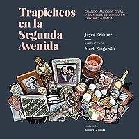 """Trapicheos en la Segunda Avenida: Cuando mafiosos, divas y camellos conspiraron contra """"la plaga"""""""