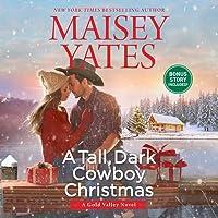 A Tall, Dark Cowboy Christmas (Gold Valley, #4)