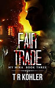 Fair Trade (The My Mira Saga #3)