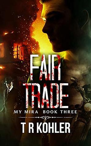 Fair Trade (The My Mira Saga #3) ebook review