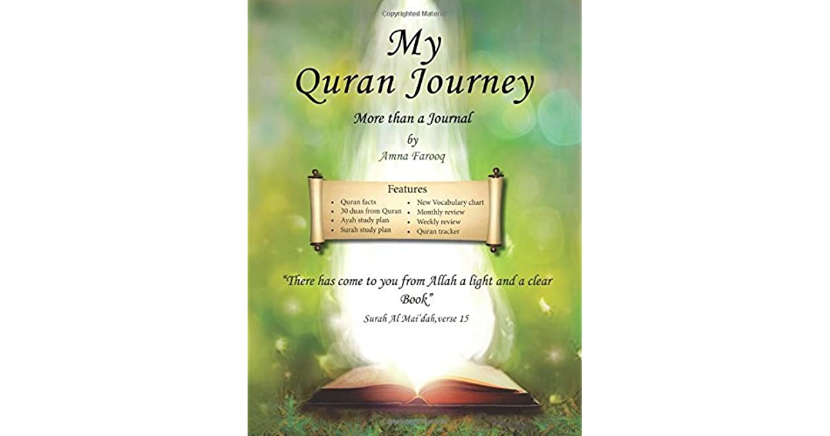 My Quran Journey: More Than a Journal by Amna Farooq