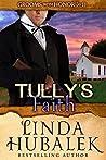 Tully's Faith (Grooms with Honor #11)