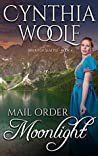 Mail Order Moonlight (Brides of Seattle #4)