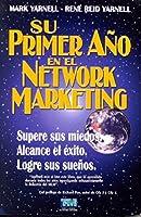 Su primer año en el Network Marketing 2da Ed.