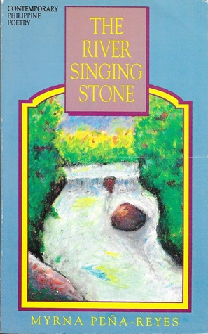 The River Singing Stone: Poems
