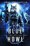 Blue Howl (Blue Wolf, #3)