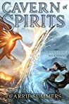 Cavern of Spirits (Stonehaven League, #3)