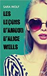 Les leçons d'amour d'Alice Wells by Sara Wolf