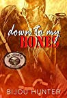 Down to my Bones (Reapers MC: Ellsberg Chapter, #1)