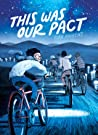 This Was Our Pact - Ryan  Andrews