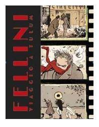 Fellini - Viaggio a Tulum - Artist Edition Limited