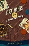 Claw Marks & Card Games (Stallion Ridge #2)