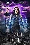 Heart of Ice (Alice Worth, #3)