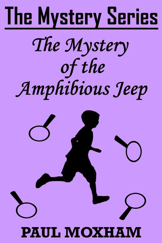 The Mystery of the Amphibious Jeep by Paul Moxham