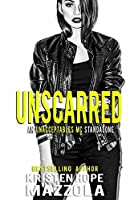 Unscarred: An Unacceptables MC Standalone Romance