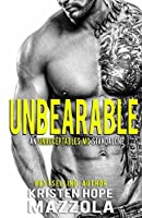 Unbearable: An Unacceptables MC Standalone Romance