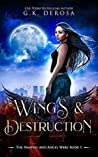Wings & Destruction (The Vampire and Angel Wars #1)