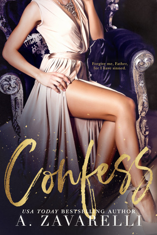 Confess by A. Zavarelli