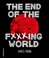 The End of the F✗✗✗ing World