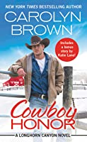 Cowboy Honor (Longhorn Canyon, #2)